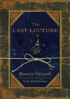 essay on the last lecture · in his last lecture, he highlighted that he would not talk about his family and pancreatic cancer that he had (because he had talk much about it).