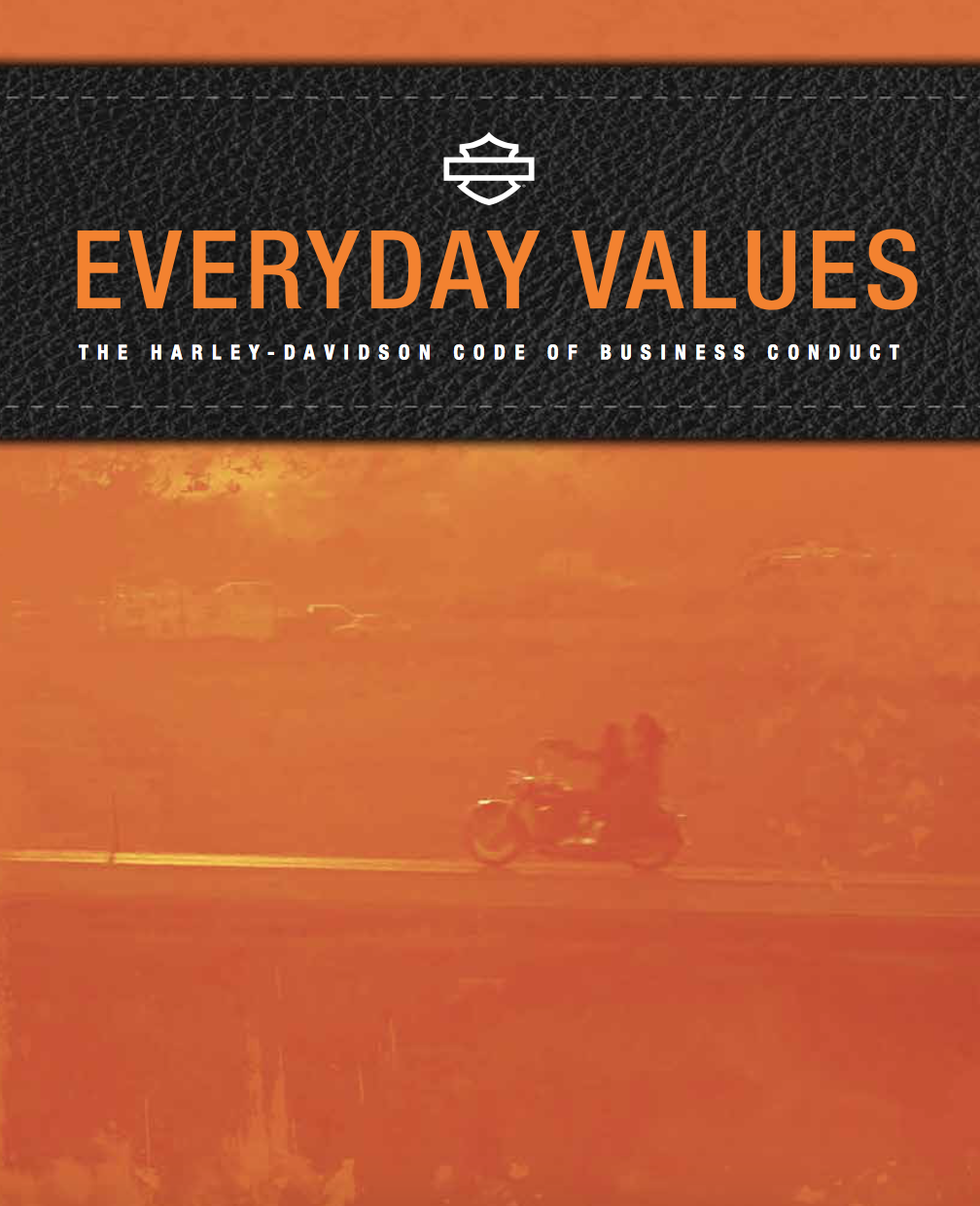 Harley Davidson Values >> Everyday Values The Harley Davidson Code Of Business